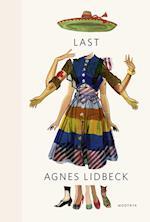 Last af Agnes Lidbeck