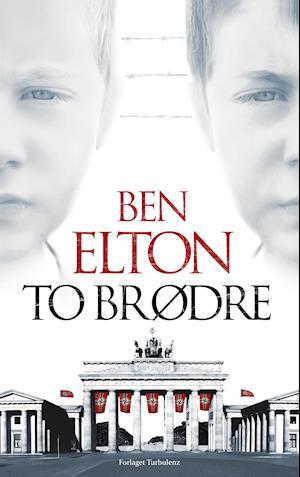 Bog, hardback To brødre af Ben Elton