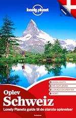 Oplev Schweiz (Lonely Planet)