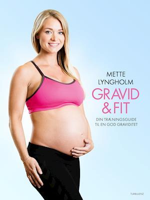 Gravid & fit