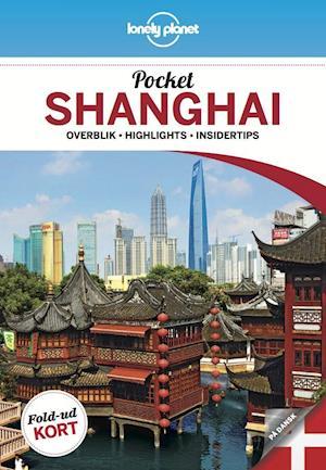Pocket Shanghai af Lonely Planet