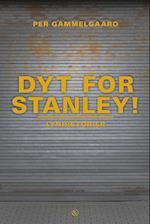 Dyt for Stanley! af Per Gammelgaard