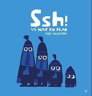 Bog, indbundet Ssh! - vi har en plan af Chris Haughton