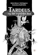 Tardeus og det russiske hus (Tardeus)