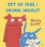 Det er ikke i orden, Ingolf!