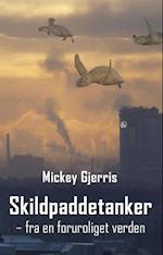 Skildpaddetanker af Mickey Gjerris