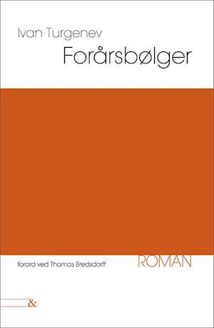Bog, hæftet Forårsbølger af Ivan Turgenjev