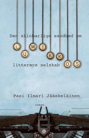 Den skinbarlige sandhed om Lumikkos litterære selskab