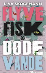 Flyvefisk og døde vande
