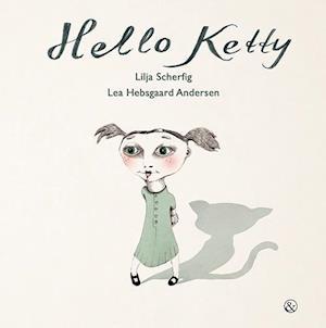 Bog, indbundet Hello Ketty af Lilja Scherfig