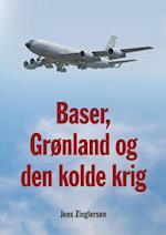 Baser, Grønland og den kolde krig