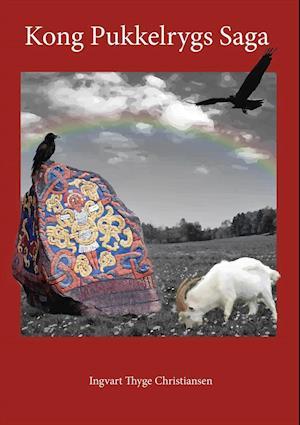 Bog, paperback Kong Pukkelrygs Saga af Ingvart Thyge Christiansen