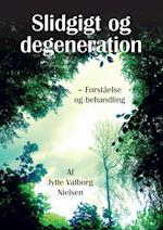 Slidgigt og degeneration