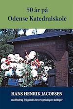 50 år på Odense Katedralskole