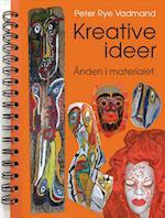 Kreative ideer - ånden i materialet