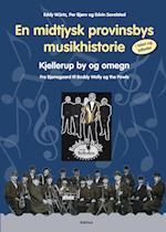 En midtjysk provinsbys musikhistorie