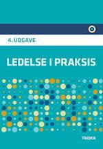 Ledelse i praksis af Erik Staunstrup, Niels Vestergaard Olsen, Andreas Kærgård