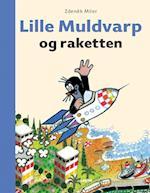 Lille Muldvarp og raketten (Lille Muldvarp)