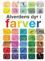 Alverdens dyr i farver af Anita Ganeri