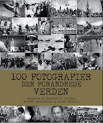 100 fotografier der forandrede verden