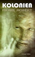 Kolonien af Pierre Robert
