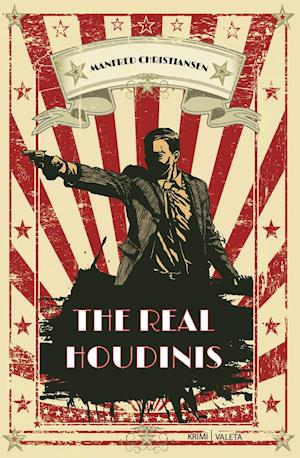 The Real Houdinis