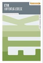 Etik i offentlig ledelse (I det offentlige)