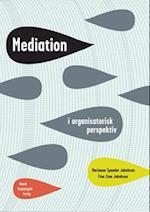 Mediation i organisatorisk perspektiv