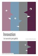 Innovation i et narrativt perspektiv (I et narrativt perspektiv)
