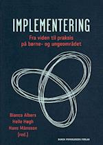 Implementering af Hans Månsson, Helle Høgh, Bianca Albers