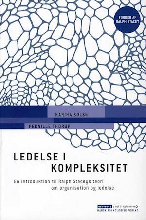 Bog, hæftet Ledelse i kompleksitet af Pernille Thorup, Karina Solsø