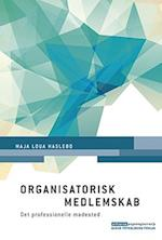 Organisatorisk medlemskab (Erhvervspsykologiserien)