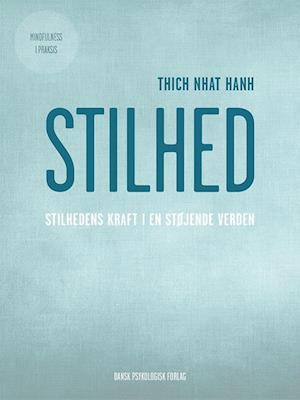 Bog, hæftet Stilhed af Thich Nhat Hanh