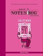 Lille notesbog med øvelser - selvværd (Lille notesbog med øvelser Styrk dit velvære)
