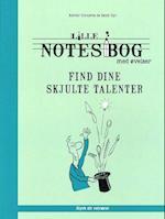 Lille notesbog med øvelser - find dine skjulte talenter (Lille notesbog med øvelser Styrk dit velvære)