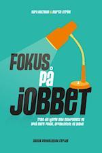 Fokus på jobbet