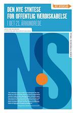 Den nye syntese for offentlig værdiskabelse i det 21. århundrede (I det offentlige)