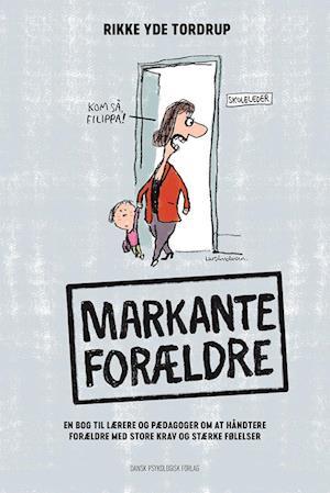 Bog hæftet Markante forældre af Rikke Yde Tordrup