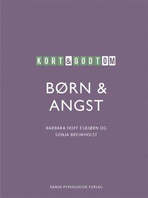 Kort & godt om BØRN & ANGST