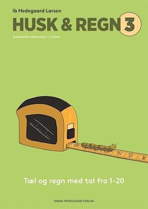 Husk & regn - elevhæfte 3-ib hedegaard larsen-bog fra ib hedegaard larsen på saxo.com