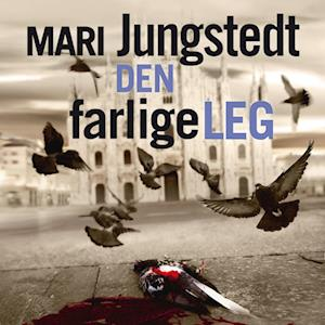 Den farlige leg af Mari Jungstedt