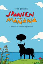 Spanien Mañana af Erik Jensen