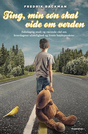 Bog, indbundet Ting, min søn skal vide om verden af Fredrik Backman