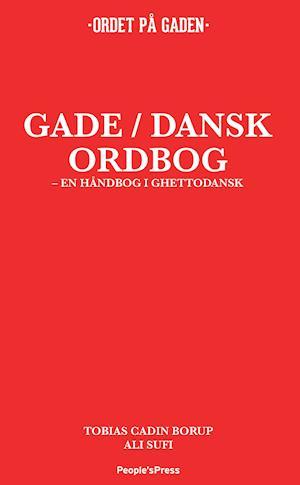 Bog, indbundet Gade/dansk ordbog af Tobias TBA Borup