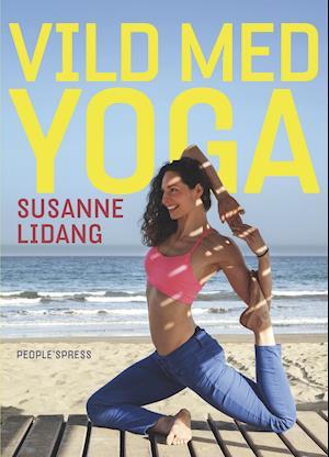Bog, hæftet Vild med yoga af Susanne Lidang