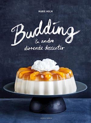 Bog, indbundet Budding & andre dirrende desserter af Marie Holm