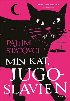 Bog, hæftet Min kat Jugoslavien af Pajtim Statovci