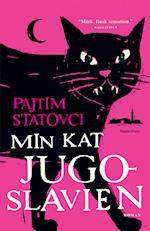 Min kat Jugoslavien af Pajtim Statovci