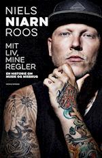 Mit liv, mine regler af Niels Niarn Roos