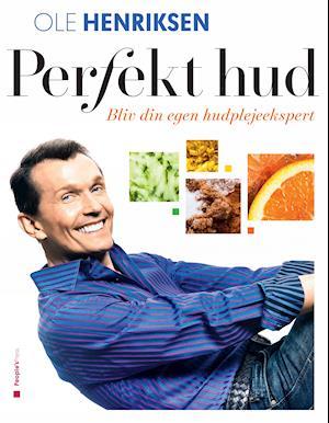 Perfekt hud af Ole Henriksen, Jacob Heinel Jensen
